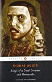 Songs of a Dead Dreamer and Grimscribe (Penguin Classics)