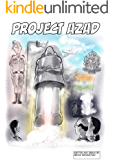 Project Azad (Rishi and his robot Book 1)