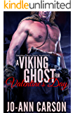 A Viking Ghost for Valentine's Day (Gambling Ghosts Series Book 2)