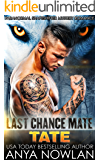 Last Chance Mate: Tate (Paranormal Shapeshifter Mystery Romance)