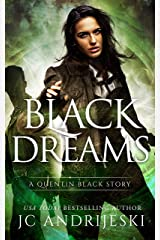 Black Dreams: A Quentin Black Paranormal Mystery Romance (Quentin Black Mystery Book 11) Kindle Edition