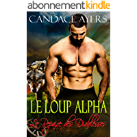 Le Loup Alpha (Le Repaire des Diablesses t. 1)