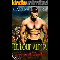 Le Loup Alpha (Le Repaire des Diablesses t. 1) (French Edition)