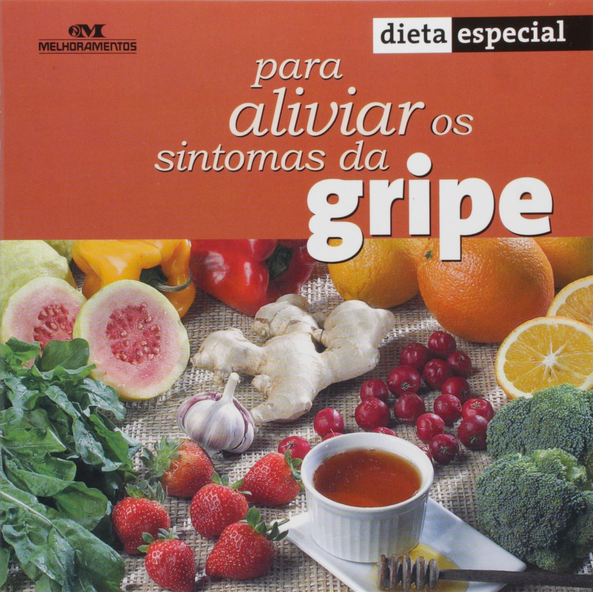 Dieta Especial Para Aliviar Os Sintomas Da Gripe Em Portuguese do Brasil: Amazon.es: Silvana Salermo: Libros