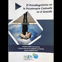 El Psicodiagnóstico en la Psicoterapia Centrada en el Sentido