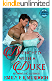 Drenched with a Duke: A Steamy Regency Romance (Ravishing Regencies Book 2)