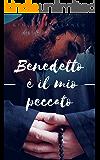 Benedetto è il mio peccato