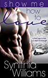 Show Me How to Love (Caldwell Family Book 1)