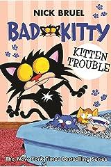 Bad Kitty: Kitten Trouble Kindle Edition
