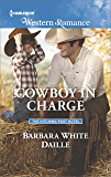 Cowboy in Charge (The Hitching Post Hotel Book 4)