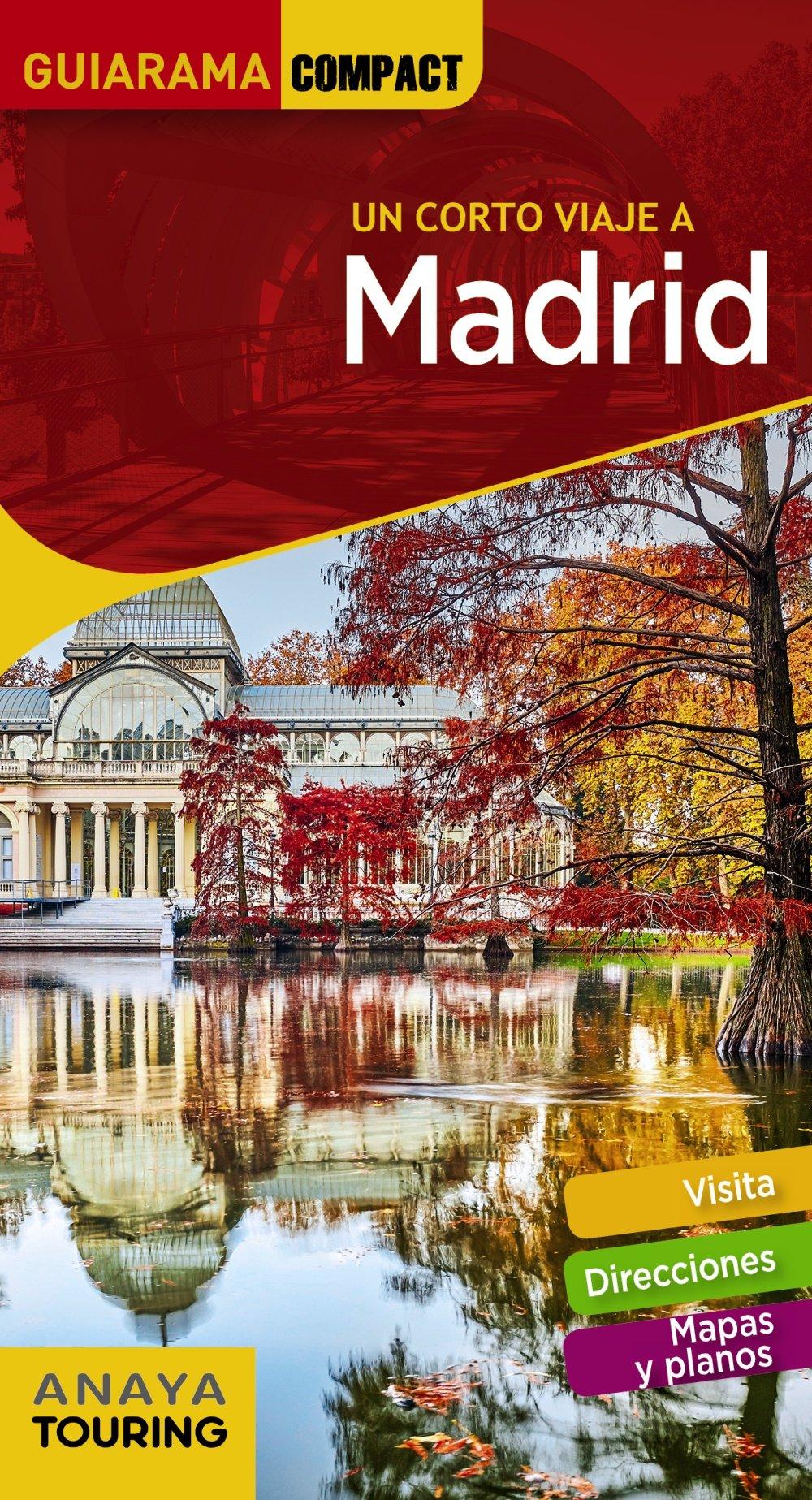 Madrid (GUIARAMA COMPACT - España): Amazon.es: Anaya Touring, Martínez Reverte, Javier, Giles Pacheco, Fernando de, Roba, Silvia, Paz Saz, Pepo: Libros
