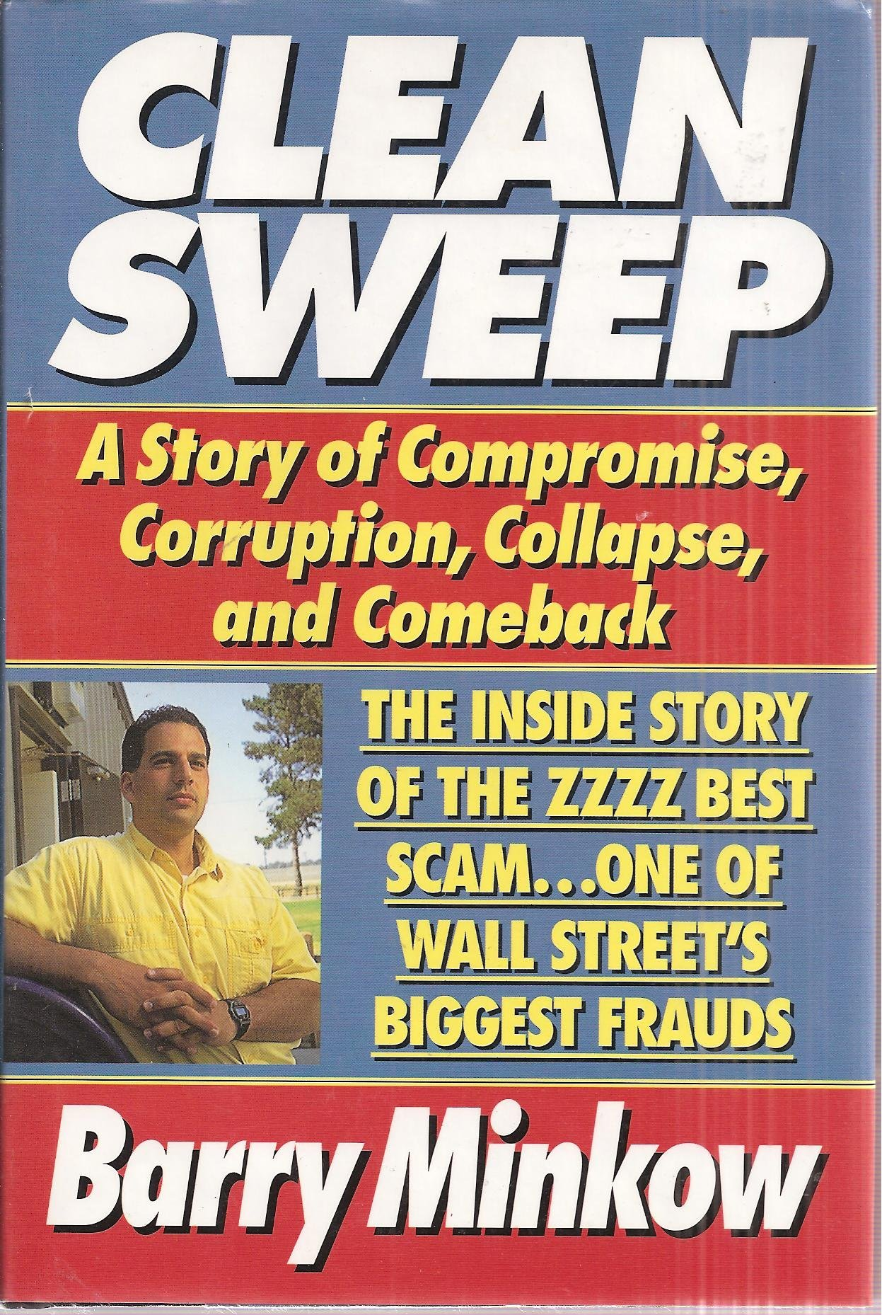 Clean Sweep: The Inside Story of the Zzzz Best Scam... One of Wall