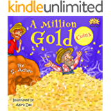 """""""A MILLION GOLD COINS"""": Teaching Kids about  HAPPINESS & MONEY (Values story picture book for kids): Bedtime story for beginner readers level-1 children's books, kids book 2-9 (BOOKS FOR KIDS 10)"""