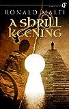 A Shrill Keening