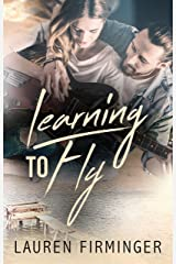 Learning To Fly (Fated Love Book 1) Kindle Edition