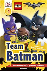 The LEGO® BATMAN MOVIE Team Batman (DK Readers Level 1) Hardcover