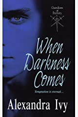 When Darkness Comes (Guardians of Eternity Book 1) Kindle Edition