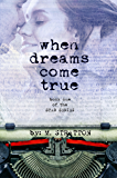 When Dreams Come True (The Star Series Book 1)
