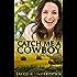 Catch Me A Cowboy (Wattle Valley, #1)