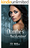 Dianthe's Awakening: Paranormal Reverse Harem (Dia Mcleareay Series Book 3)