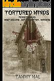Tortured Minds: Pennsylvania's Most Bizarre--But Forgotten--Murders