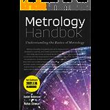 Metrology Handbook: Understanding the Basics of Metrology