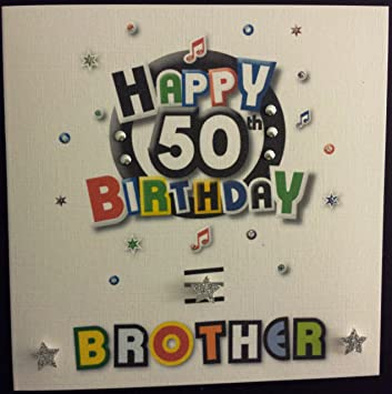Happy Birthday Card Brother 50th