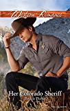 Mills & Boon : Her Colorado Sheriff (Rocky Mountain Twins)