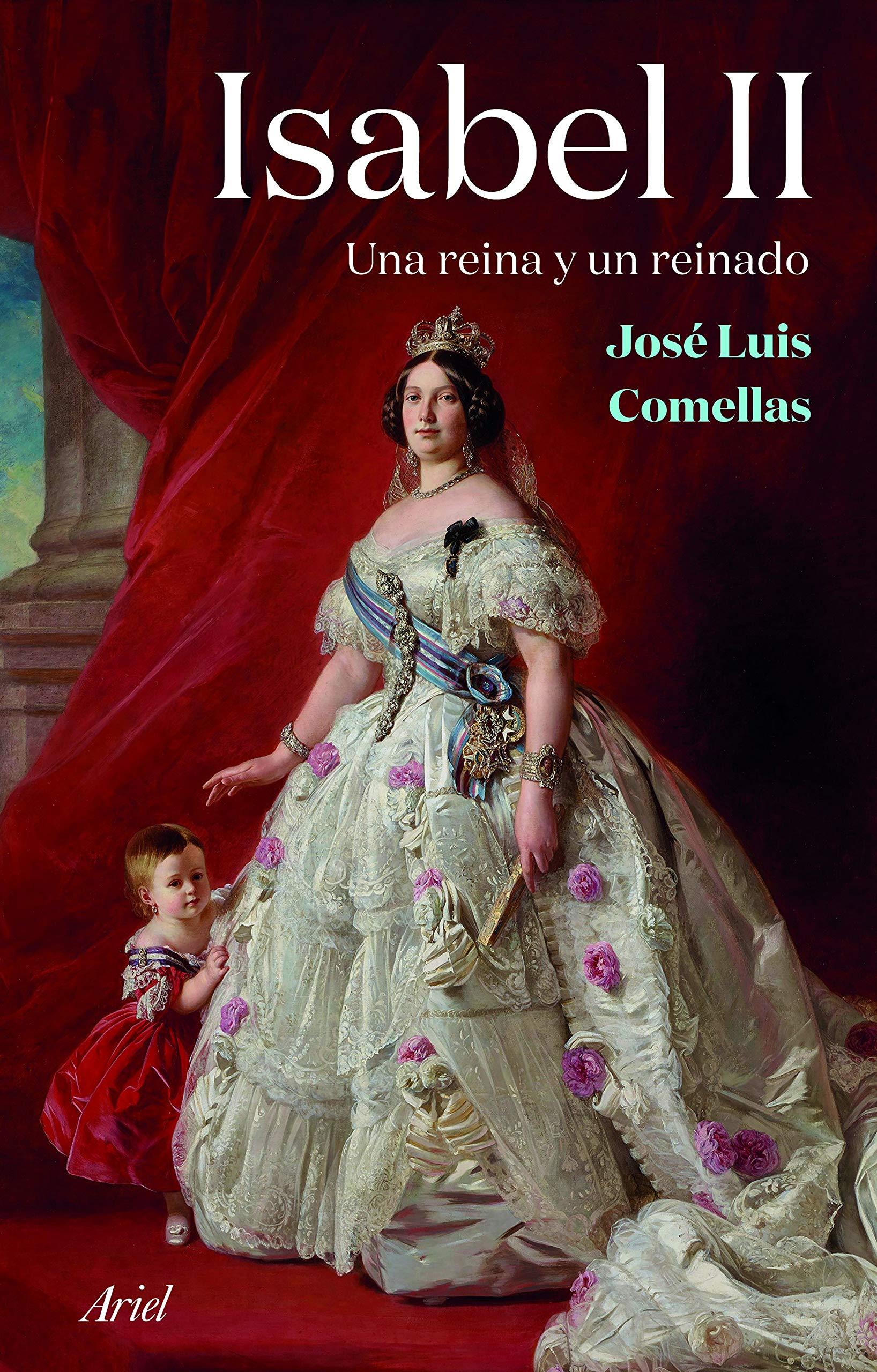Isabel II: Una reina y un reinado (Ariel): Amazon.es: Comellas, José Luis: Libros