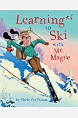 Learning to Ski with Mr. Magee: (Read Aloud Books, Series Books for Kids, Books for Early Readers) Kindle Edition