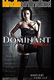 Dominant Women (Femdom Erotica)