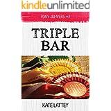 Triple Bar: (Pony Jumpers #3)
