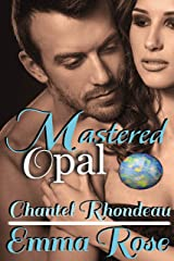 Mastered: Opal Kindle Edition