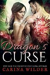 Dragon's Curse: A Dragon Shifter Romance (Dragon Guild Chronicles Book 4) Kindle Edition