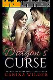 Dragon's Curse: A Dragon Shifter Romance (Dragon Guild Chronicles Book 4)