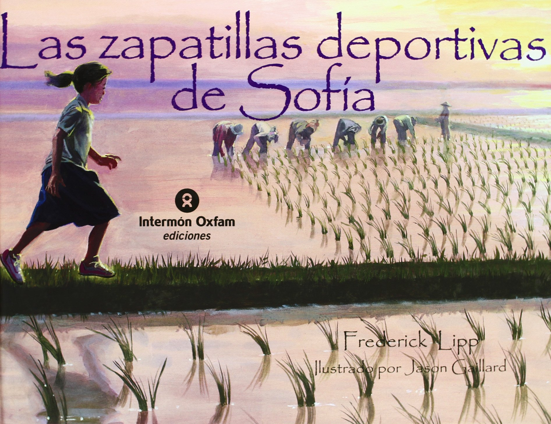 Las zapatillas deportivas de Sofia / Running Shoes (Spanish Edition) (Spanish) Hardcover – September 7, 2007