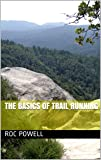 The Basics of Trail Running (English Edition)