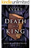 Death of a King: The Quest of Kings Trilogy - Book Two