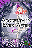 Accidentally Ever After (Accidentally Paranormal Series Book 11)
