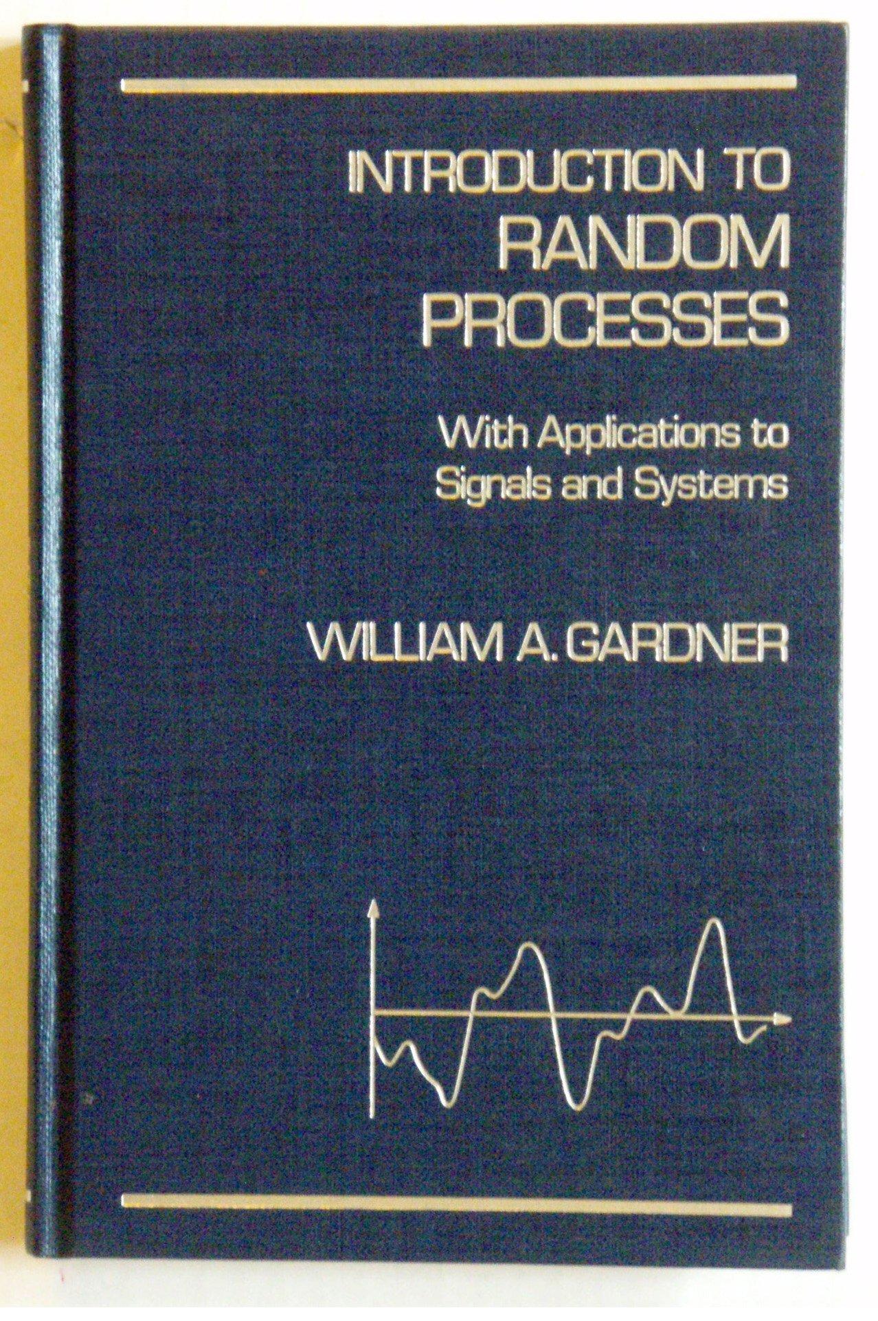 Introduction To Random Processes