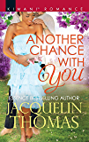 Another Chance with You (The DuGrandpres of Charleston Book 599)