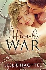 Hannah's War Kindle Edition