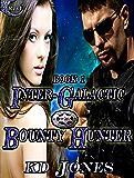 Inter-Galactic Bounty Hunter (Inter-Galactic Bounty Hunters Book 1)