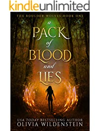 A Pack of Blood and Lies (The Boulder Wolves Book 1)