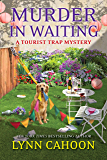 Murder in Waiting (A Tourist Trap Mystery Book 11)