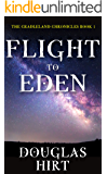 Flight to Eden (Cradleland Chronicles Book 1)