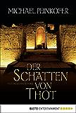Der Schatten von Thot: Historischer Roman (Sarah Kincaid 1)
