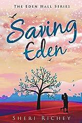 Saving Eden (The Eden Hall Series Book 2) Kindle Edition