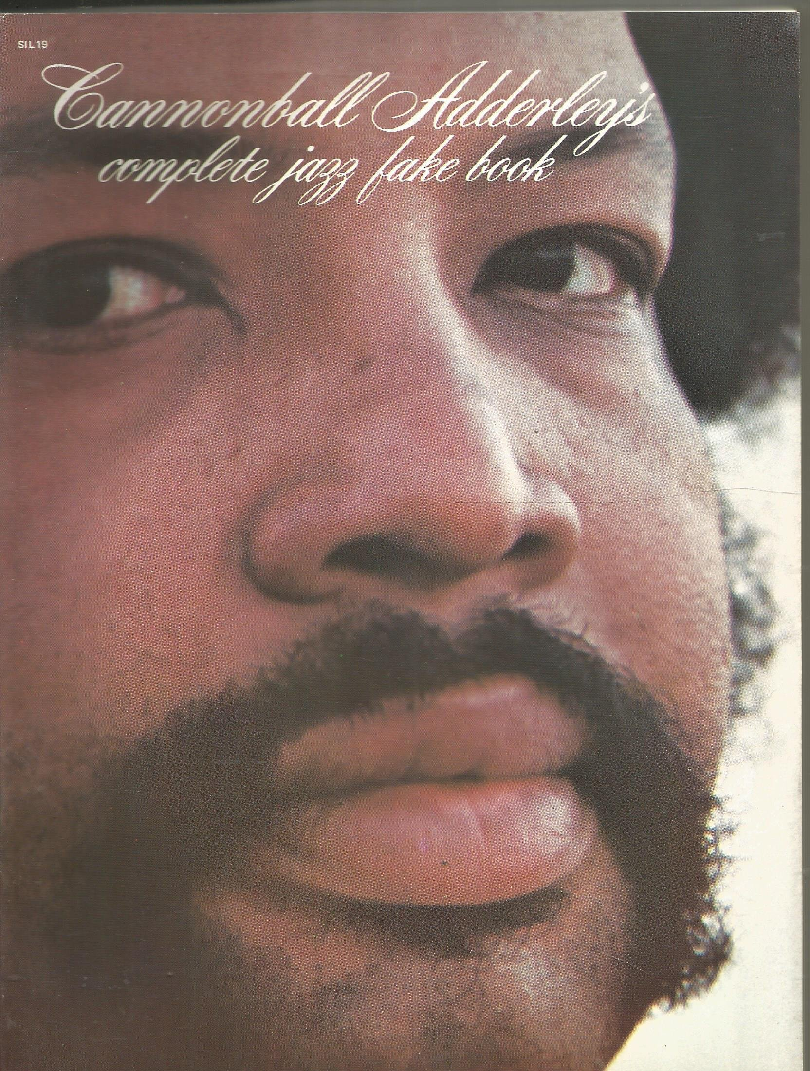 Cannonball Adderley's complete jazz fake book: no author named