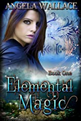 Elemental Magic Kindle Edition